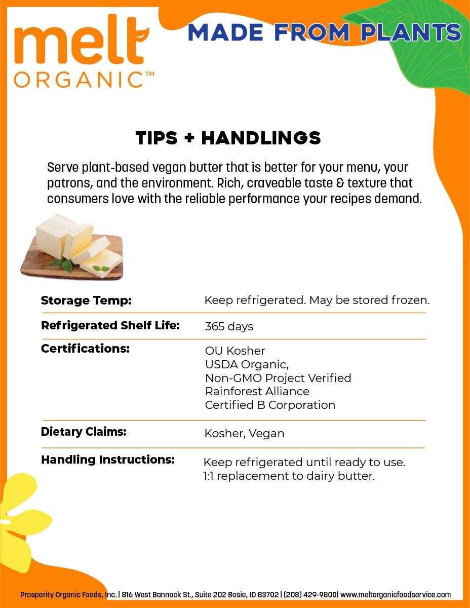Melt Organic Foodservice Tips & Handling